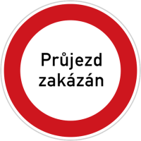 Dopravní značka: B 32 Jiný zákaz